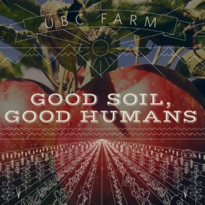 UBC-Farm-Good-Soil-Good-Humans